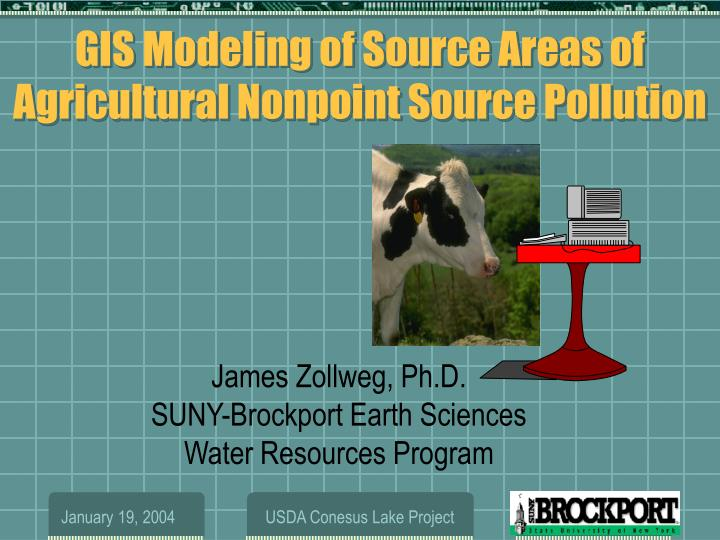 gis modeling of source areas of agricultural nonpoint source pollution n.