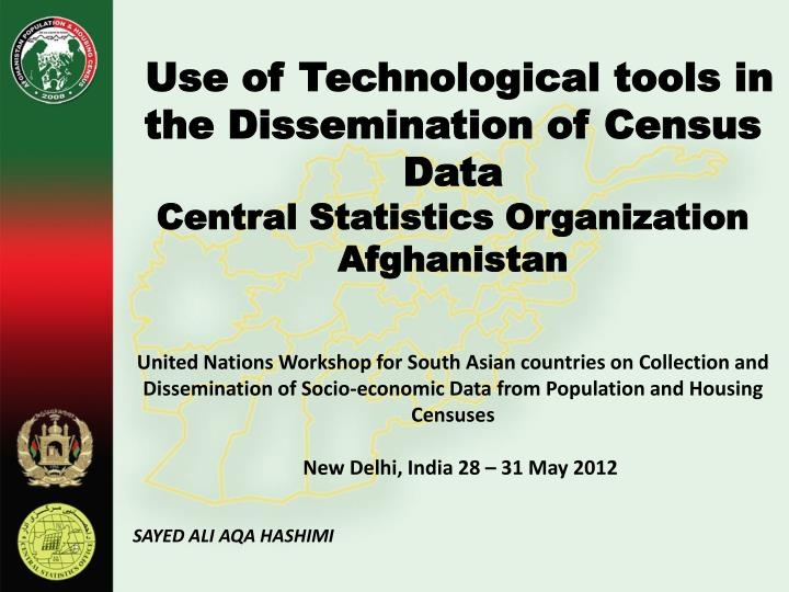 Use of Technological tools in the Dissemination of Census Data