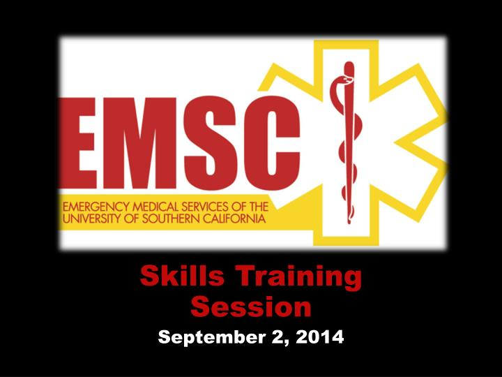 skills training session september 2 2014 n.