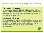 formation des m caniciens des centres d inspection