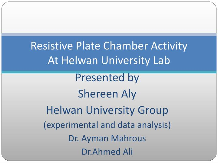 resistive plate chamber activity at helwan university lab n.