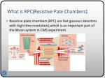 what is rpc resistive pate chambers