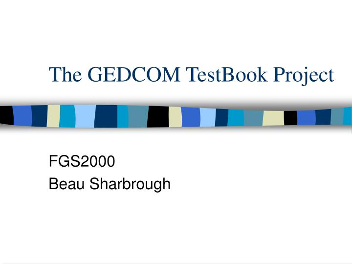 the gedcom testbook project n.