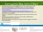 our favorite new items e blast