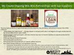 we create ongoing win win partnerships with our suppliers