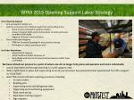 wfm 2015 opening support labor strategy