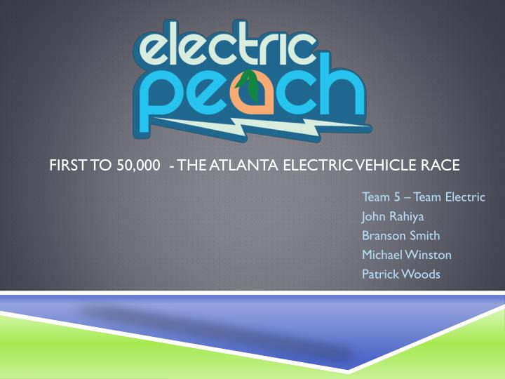 first to 50 000 the atlanta electric vehicle race n.