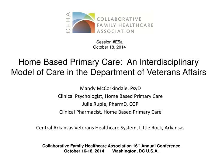 home based primary care an interdisciplinary model of care in the department of veterans affairs n.