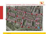 verkeersmaatregelen plan vooral plateaus