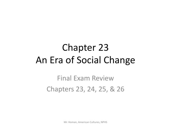 chapter 23 an era of social change n.