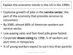 explain the economic trends in the us in the 1990s