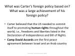 what was carter s foreign policy based on what was a large achievement of his foreign policy
