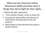 what was the american indian movement aim and what were 3 things they did to fight for their rights