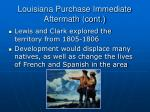 louisiana purchase immediate aftermath cont