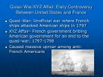 quasi war xyz affair early controversy between united states and france