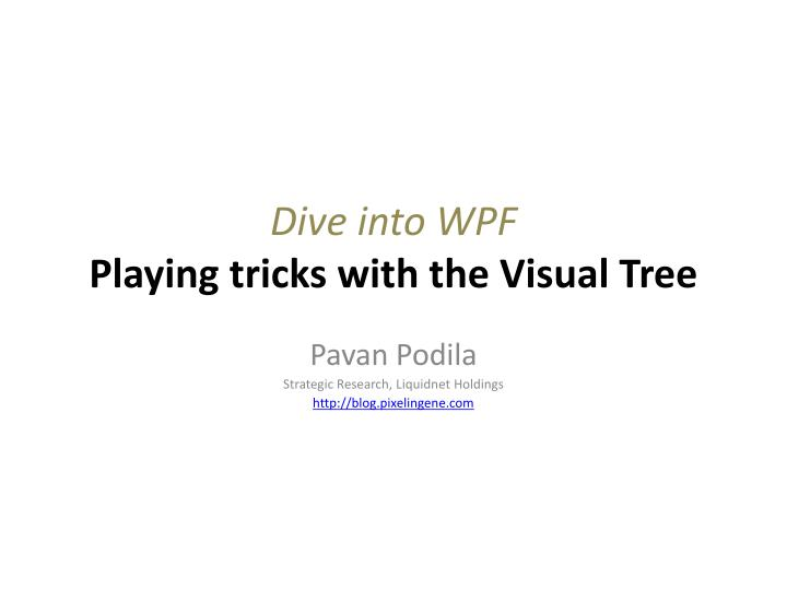 dive into wpf playing tricks with the visual tree n.