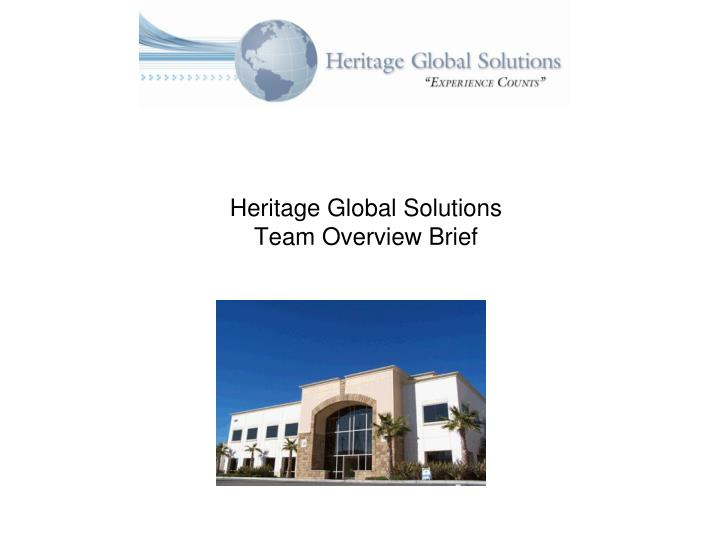 heritage global solutions team overview brief n.