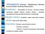abrang ncia reforma administrativa reforma geral do estado e reforma educacional