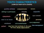 youth characteristics compiled from youth leaders