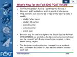 what s new for the fall 2006 fcat retake