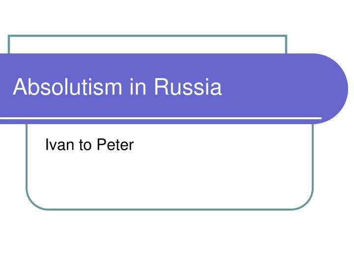 absolutism in russia n.