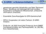 5 d grid e science initiative