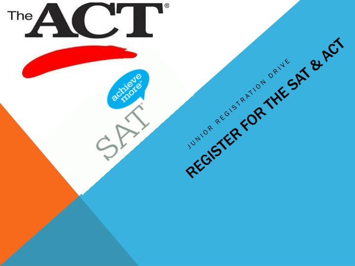 register for the sat act n.