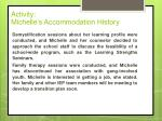 activity michelle s accommodation history3