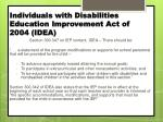 individuals with disabilities education improvement act of 2004 idea