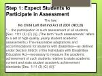 step 1 expect students to participate in assessment1
