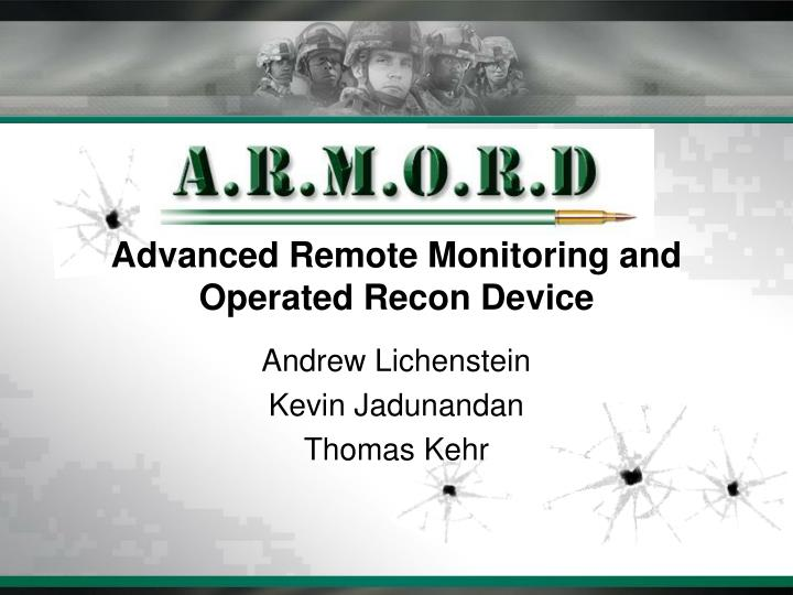 advanced remote monitoring and operated recon device n.