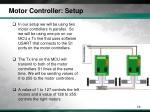 motor controller setup