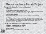 recent e science portals projects