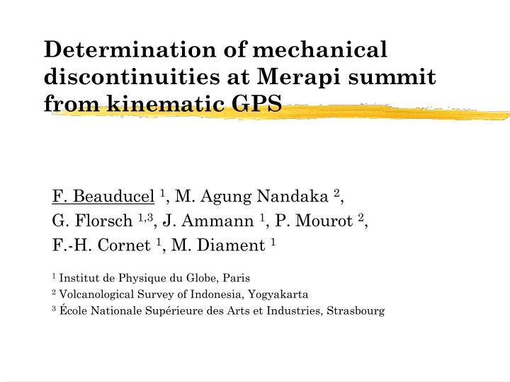 determination of mechanical discontinuities at merapi summit from kinematic gps n.