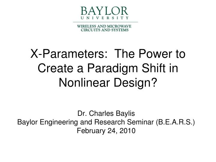 x parameters the power to create a paradigm shift in nonlinear design n.