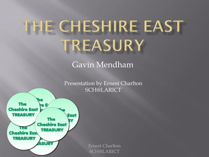 the cheshire east treasury n.