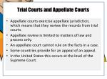 trial courts and appellate courts1
