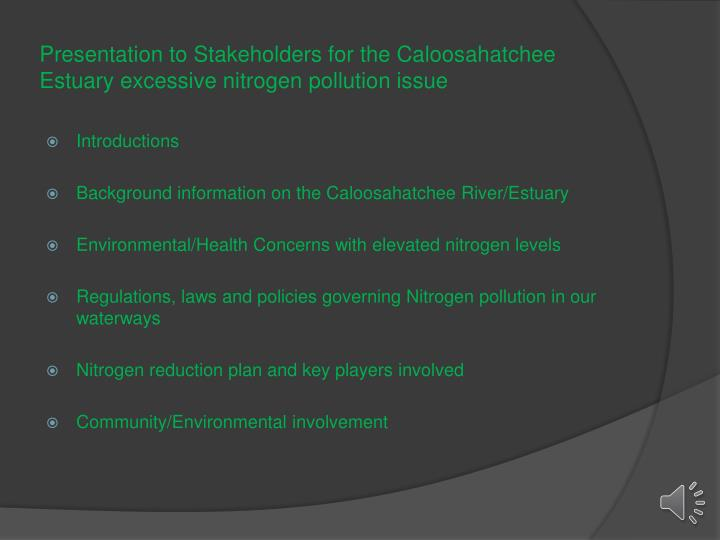 presentation to stakeholders for the caloosahatchee estuary excessive nitrogen pollution issue n.