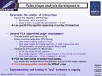 pulse shape analysis developments