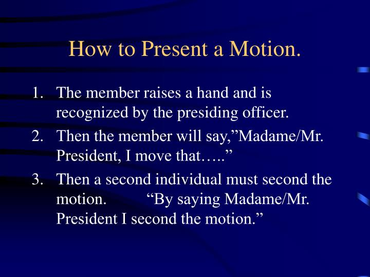 How to Present a Motion.