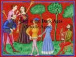 dancing in the dark ages middle ages
