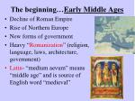 the beginning early middle ages