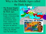 why is the middle ages called the dark ages