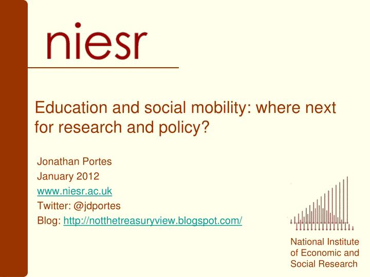 education and social mobility where next for research and policy n.