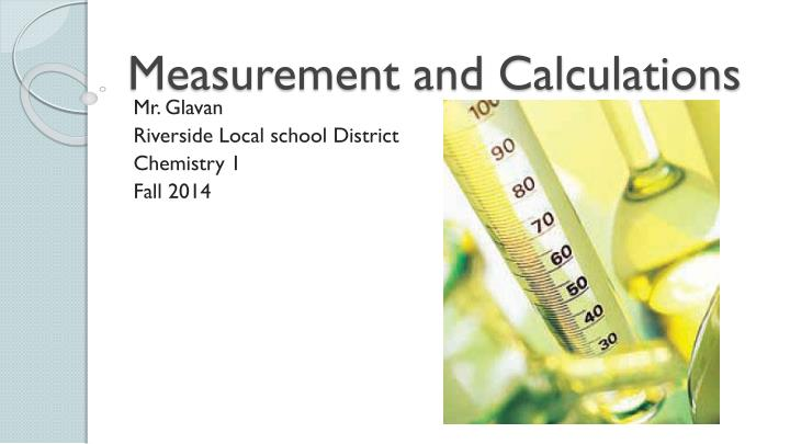 measurement and calculations n.
