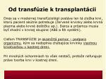 od transf zie k transplant cii