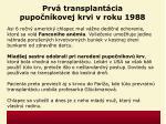 prv transplant cia pupo n kovej krvi v roku 1988