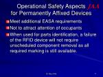 operational safety aspects for permanently affixed devices