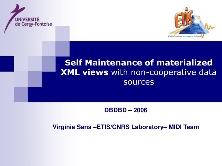self maintenance of materialized xml views with non cooperative data sources n.