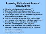assessing medication adherence interview style